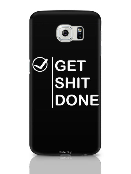 Samsung Galaxy S6 Covers & Cases | Get Shit Done Samsung Galaxy S6 Covers & Cases Online India