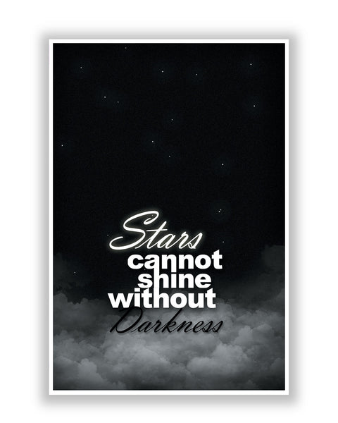 Buy Motivational Posters Online | Stars Can Not Shine Without Darkness Poster | PosterGuy.in
