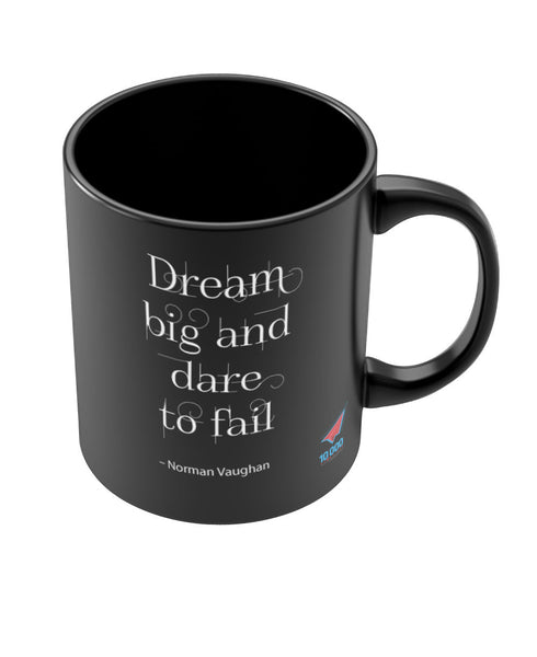 NASSCOM Dream Big Motivational Quote Black Mug