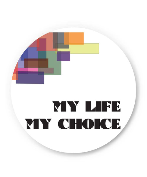PosterGuy | My Life, My Choice Abstract Play Fridge Magnet 1103274519 Online India
