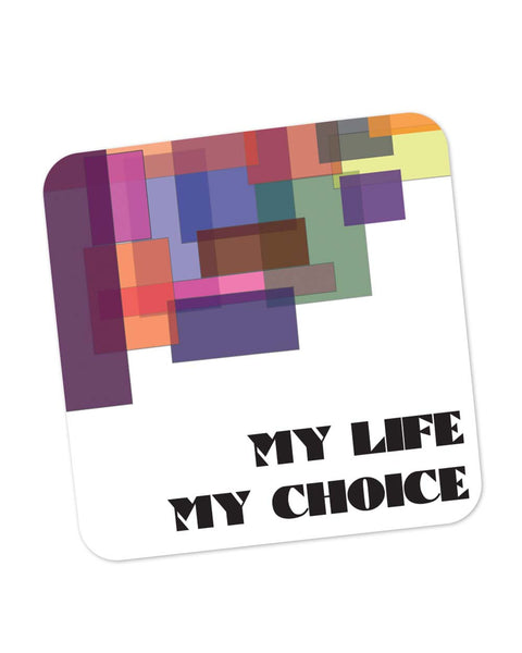 Coasters | My Life, My Choice Abstract Play Coaster 1103274529 Online India | PosterGuy.in