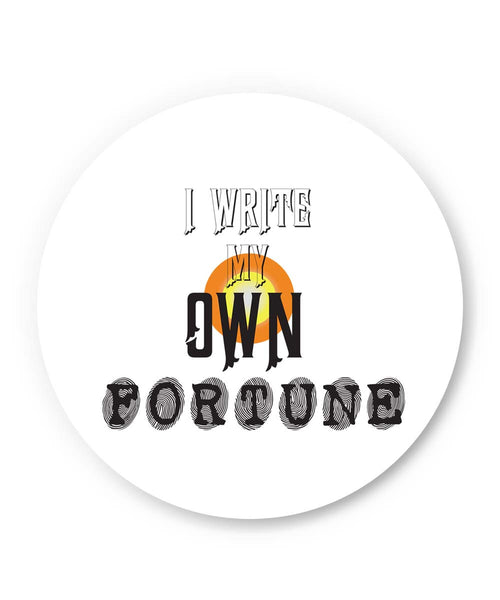 PosterGuy | I Write My Own Fortune Fridge Magnet 1103464519 Online India