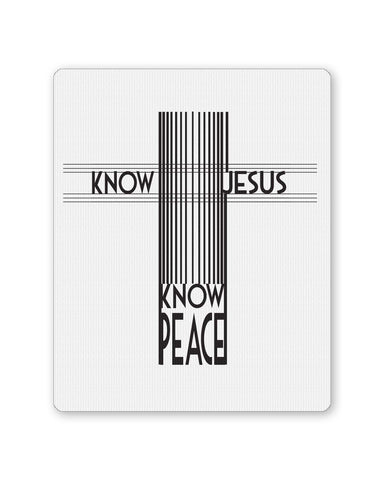 Buy Mousepads Online India | Know Jesus Know Peace Mouse Pad Online India