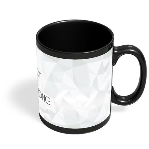 Being wrong Black Coffee Mug Online India