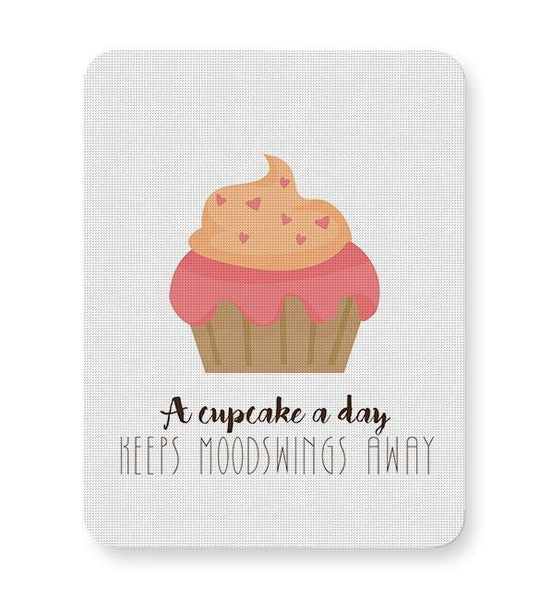 A cupcake a day Mousepad Online India