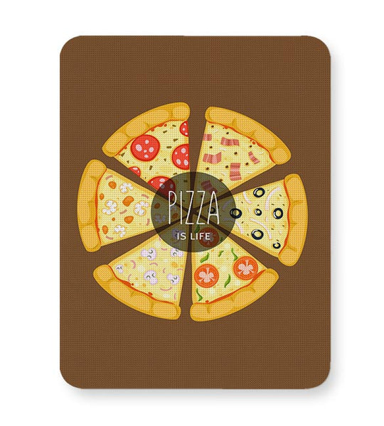 Pizza is life Mousepad Online India
