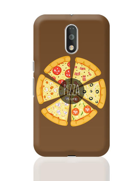 Pizza is life Moto G4 Plus Online India