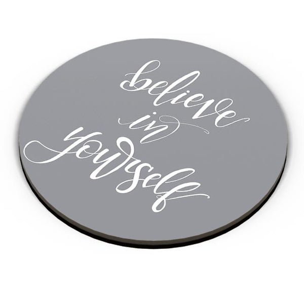 Believe in yourself Fridge Magnet Online India