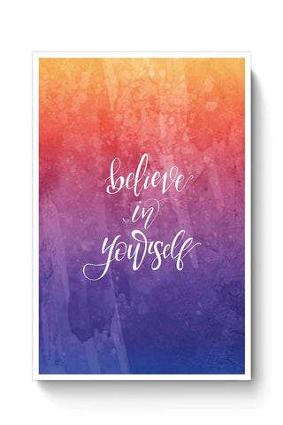 Believe in yourself Poster Online India
