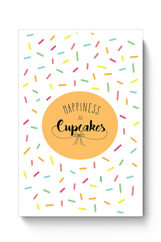 Happiness is cupcake Poster Online India