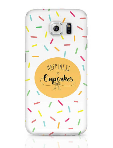 Happiness is cupcake Samsung Galaxy S6 Covers Cases Online India