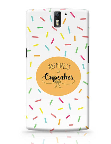 Happiness is cupcake OnePlus One Covers Cases Online India