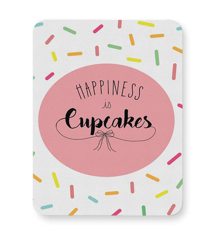 Happiness is cupcake Mousepad Online India
