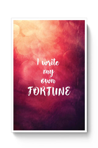 I write my own fortune typography Poster Online India