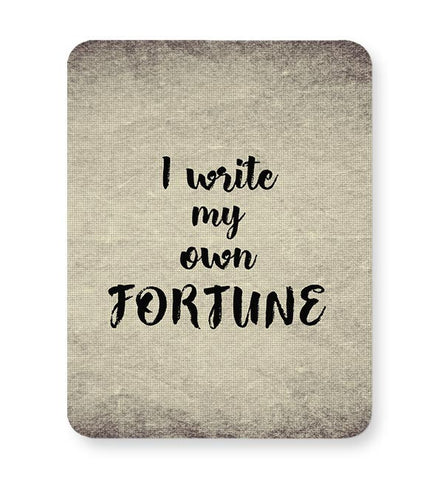 I write my own fortune typography Mousepad Online India
