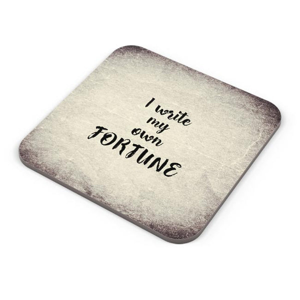 I write my own fortune typography Coaster Online India