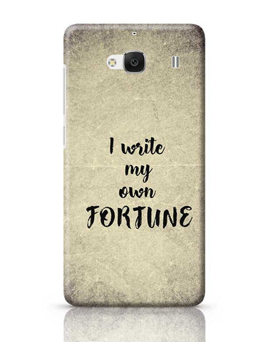 I write my own fortune typography Redmi 2 / Redmi 2 Prime Covers Cases Online India
