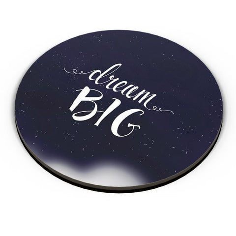 DREAM BIG Fridge Magnet Online India