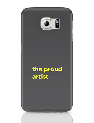 Proud artist Samsung Galaxy S6 Covers Cases Online India