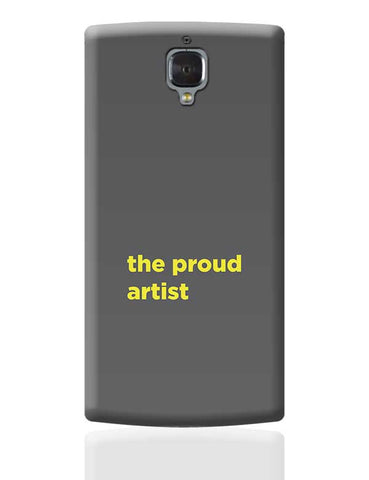 Proud artist OnePlus 3 Covers Cases Online India