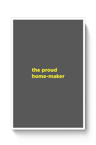Buy Proud Home-Maker Poster