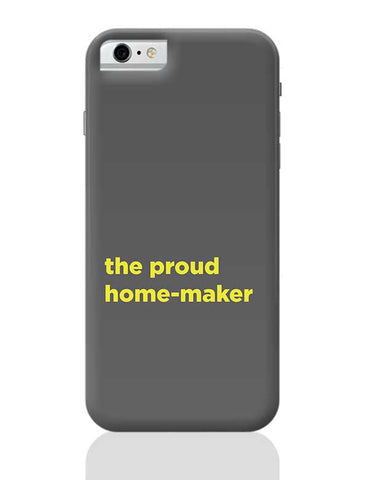 Proud Home-Maker iPhone 6 / 6S Covers Cases