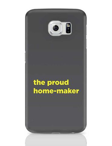 Proud Home-Maker Samsung Galaxy S6 Covers Cases Online India