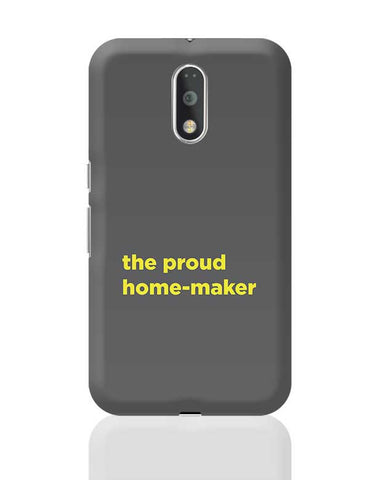 Proud Home-Maker Moto G4 Plus Online India