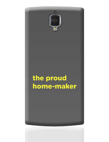 Proud Home-Maker OnePlus 3 Covers Cases Online India