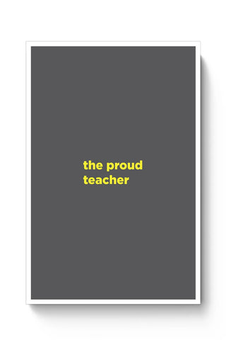 Buy Proud Teacher Poster
