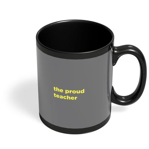 Proud Teacher Black Coffee Mug Online India
