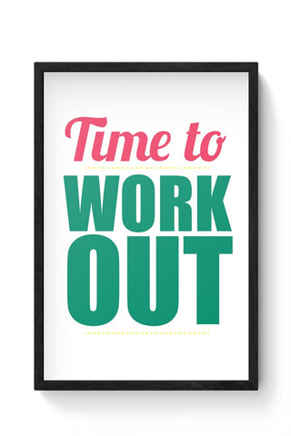Time to Work Out Framed Poster Online India