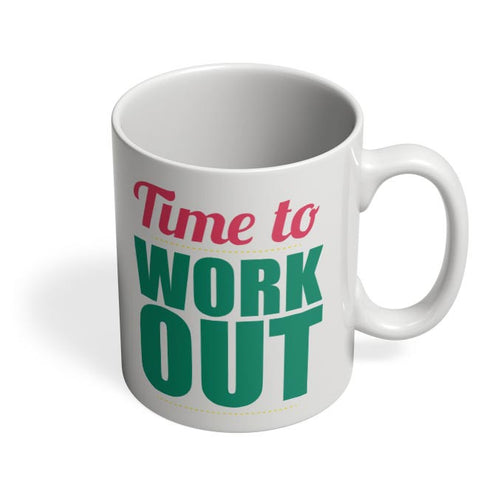 Time to Work Out Coffee Mug Online India