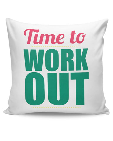 Time to Work Out Cushion Cover Online India