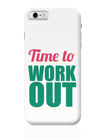 Time to Work Out iPhone 6 / 6S Covers Cases