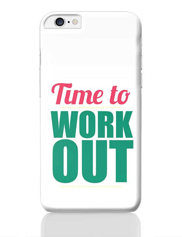 Time to Work Out iPhone 6 Plus / 6S Plus Covers Cases Online India