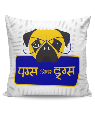 Pugs Over Drug Cushion Cover Online India