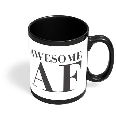 Awesome AF Black Coffee Mug Online India