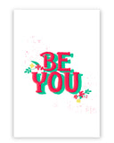 'Be You' typography Poster Online India