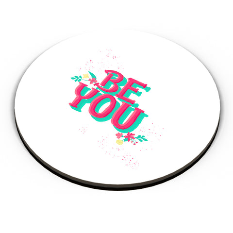 'Be You' typography Fridge Magnet Online India