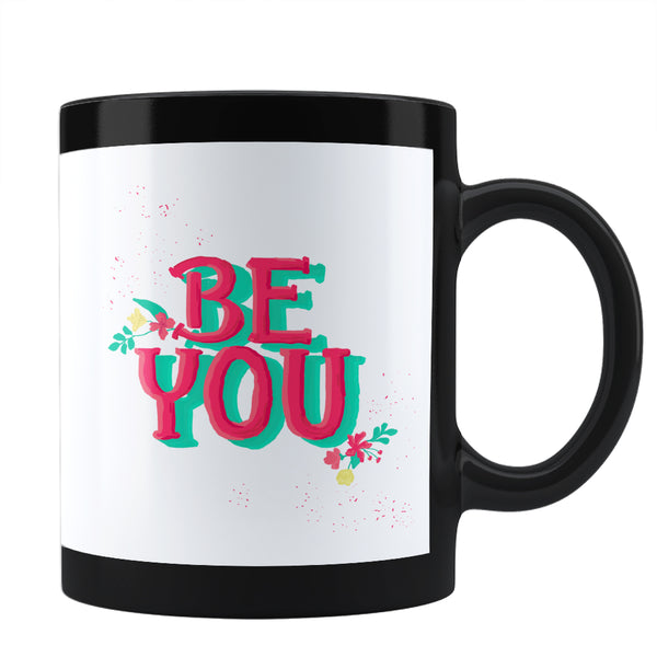 'Be You' typography Coffee Mug Online India