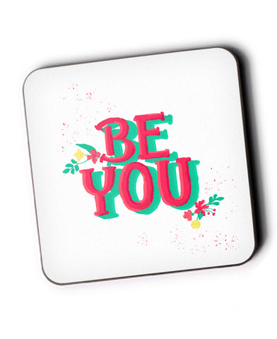 'Be You' typography Coaster Online India