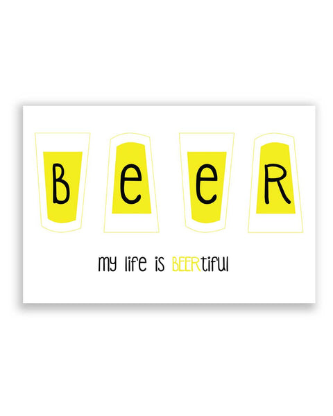 Buy Quirky Posters Online | BEERtiful Life Poster | PosterGuy.in