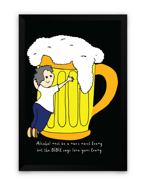 Framed Poster | Beer Love Your Enemy Matte Laminated Framed Poster PosterGuy.in
