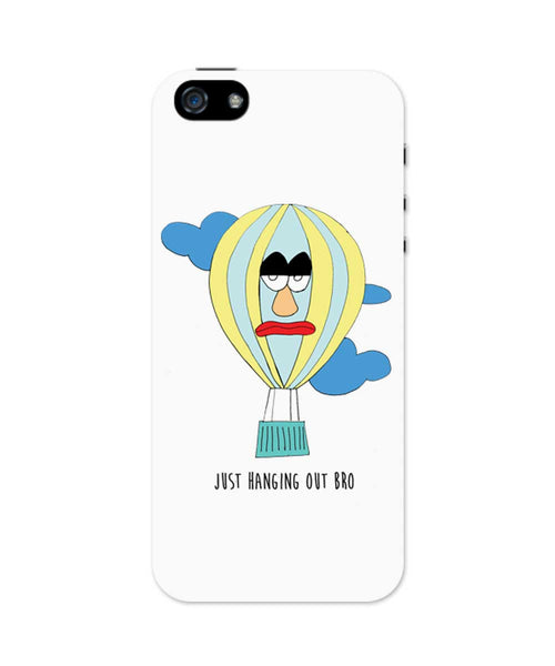 Just Hanging Out Bro iPhone 5/5S Case