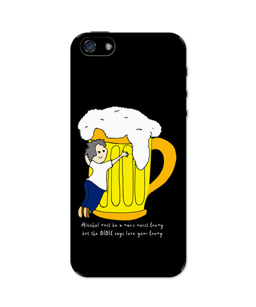 Beer Love Your Enemy iPhone 5/5S Case