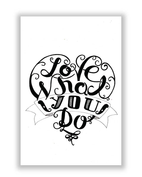Buy Art Posters Online | Love What You Do Poster | PosterGuy.in