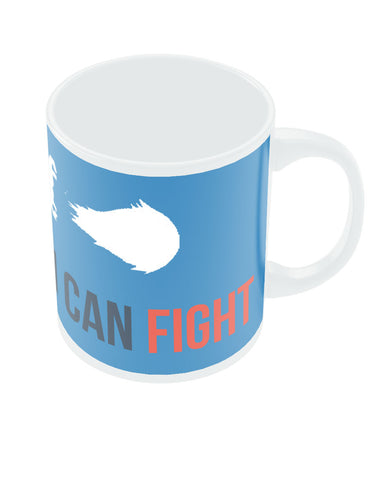 I Can Fight Game Coffee Mugs online India