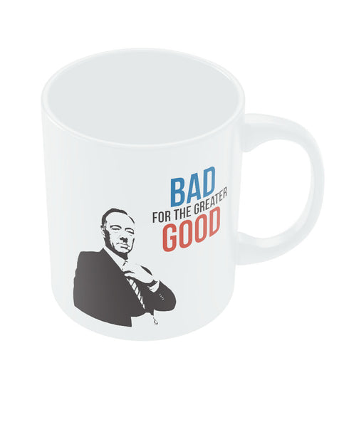 House of Cards Quote by F. Underwood Coffee Mugs online India