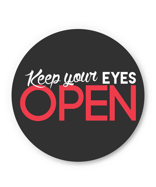 PosterGuy | Keep Your Eyes Open Fridge Magnet 1243026019 Online India